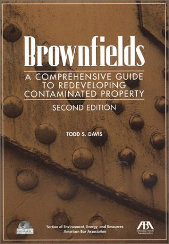 9781570739613: Brownfields: A Comprehensive Guide to Redeveloping Contaminated Property