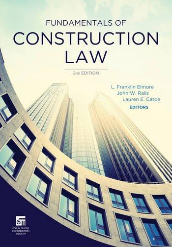 Fundamentals of Construction Law: American Bar Association