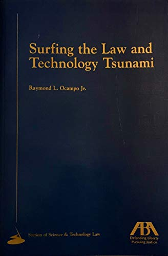 9781570739866: Surfing the law and technology tsunami