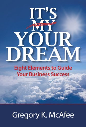 It's (My) Your Dream: Gregory K. McAfee