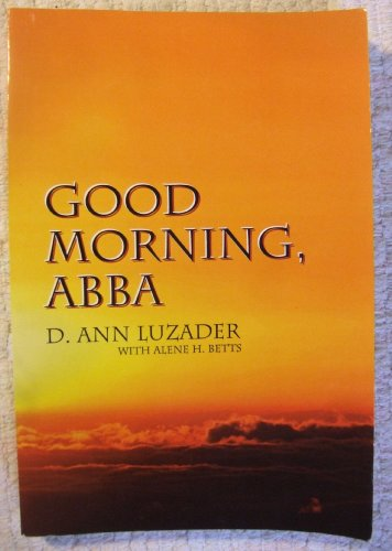 9781570740152: Good Morning, ABBA