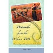9781570740329: Postcards from the Widows' Path - Gleaning Hope and Purpose from the Book of Ruth