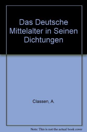 9781570742316: Das Deutsche Mittelalter in Seinen Dichtungen