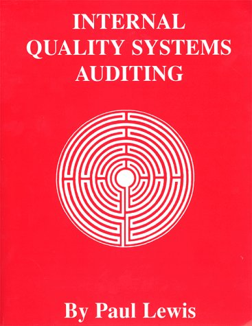 9781570744075: Internal Quality Systems Auditing
