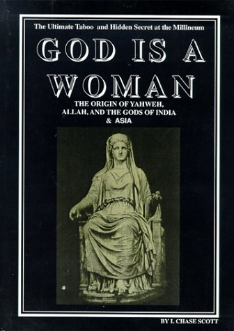 God is a Woman: The Last Taboo and Hidden Secrets at the Millennium