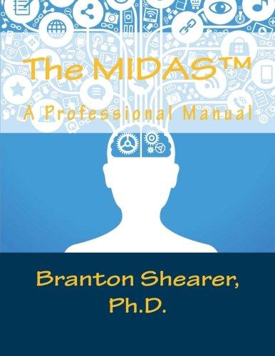 The MIDAS: A professional manual: Shearer, C. Branton, Shearer PhD, C. Branton