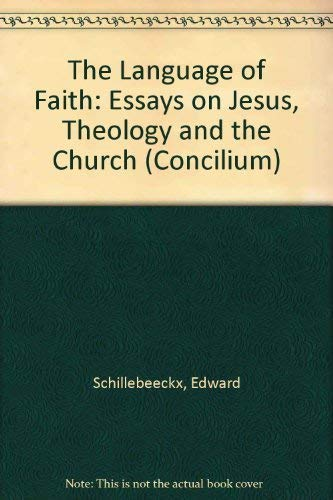 the language of faith essays on jesus theology  9781570750175 the language of faith essays on jesus theology and the church