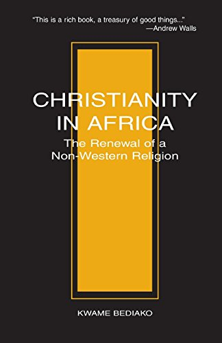 9781570750489: CHRISTIANITY IN AFRICA: The Renewal of a Non-Western Religion (Studies in World Christianity)