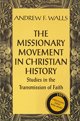 9781570750595: The Missionary Movement in Christian History: Studies in the Transmission of Faith