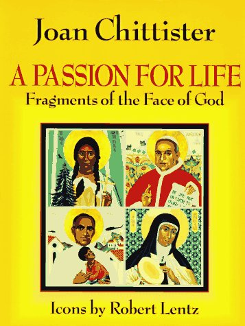9781570750762: A Passion for Life: Fragments of the Face of God