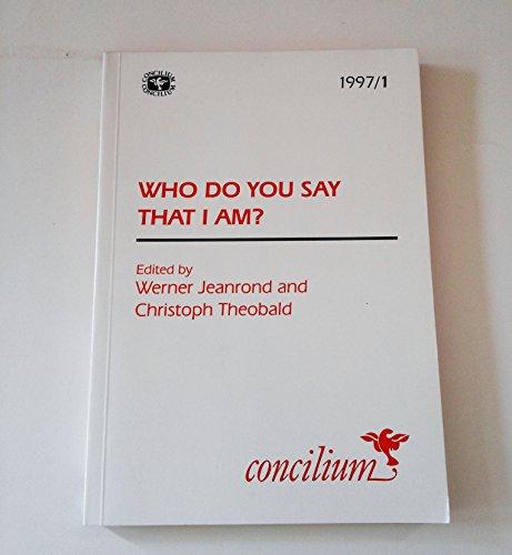 9781570751264: Who Do You Say I Am?: Concilium Journal