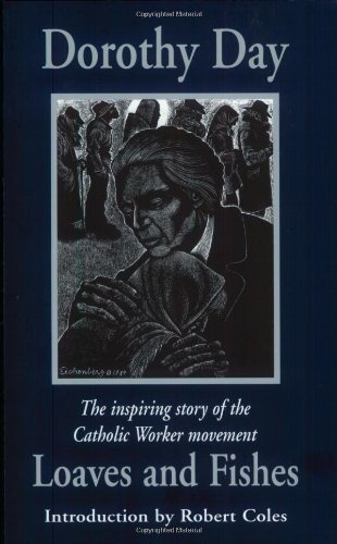 9781570751561: Loaves and Fishes: The Inspiring Story of the Catholic Worker Movement