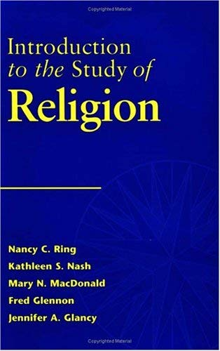 Introduction to the Study of Religion: Nancy C. Ring