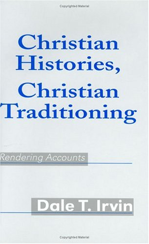 9781570752070: Christian Histories, Christian Traditioning: Rendering Accounts