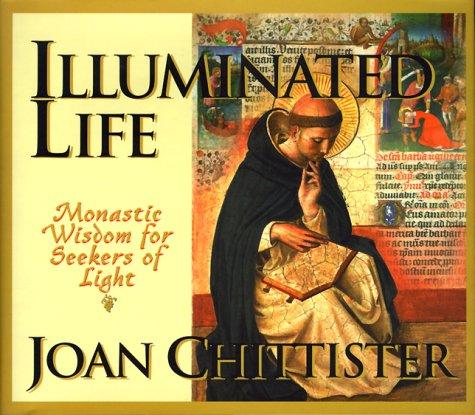 9781570752339: Illuminated Life: Monastic Wisdom for Seekers of Life