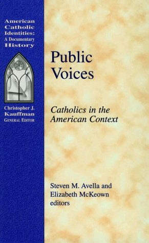 9781570752674: Public Voices: Catholics in the American Context (American Catholic Identities: A Documentary History)