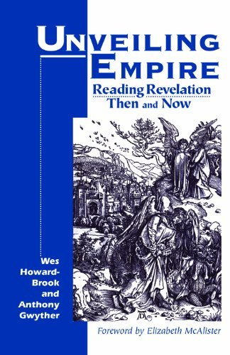 9781570752872: Unveiling Empire: Reading Revelation Then and Now (Bible & Liberation)