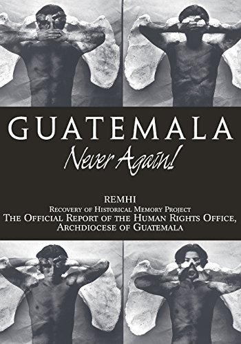 Guatemala: Never Again!
