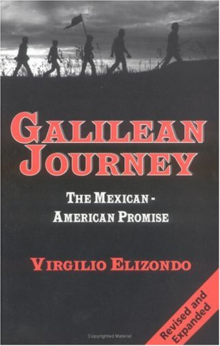 9781570753107: Galilean Journey: The Mexican-American Promise