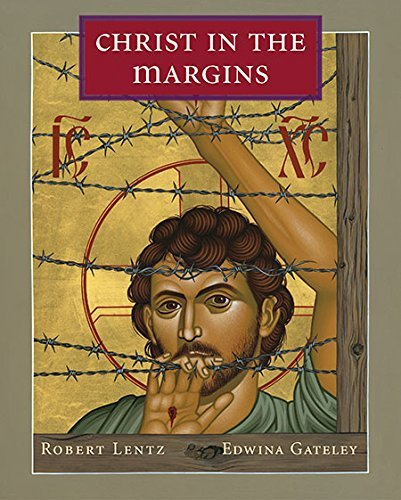 Christ in the Margins: Edwina Gateley; Robert