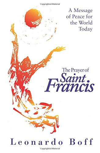 9781570753565: The Prayer of Saint Francis: A Message of Peace for the World Today
