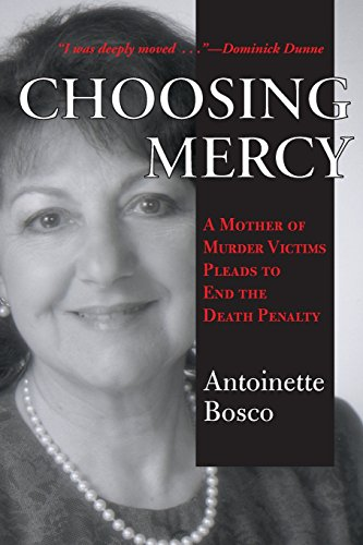 9781570753589: Choosing Mercy: A Mother of Murder Victims Pleads to End the Death Penalty