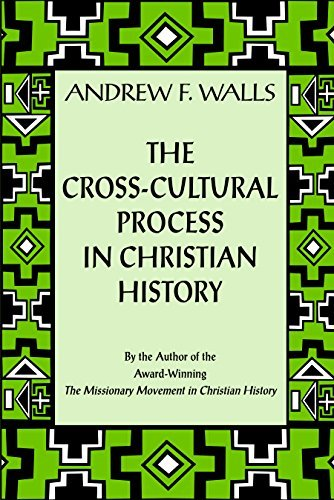 9781570753732: The Cross-Cultural Process in Christian History: Studies in the Transmission and Appropriation of Faith