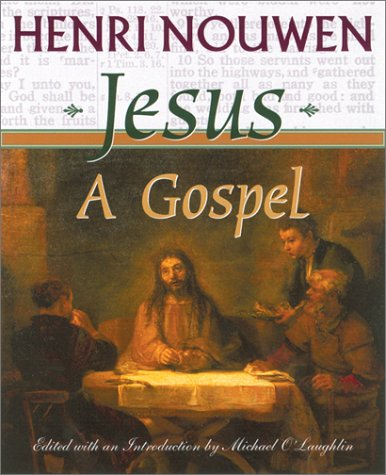 9781570753848: Jesus: A Gospel