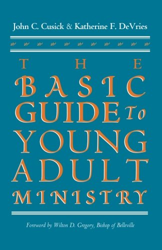 9781570753923: The Basic Guide to Young Adult Ministry