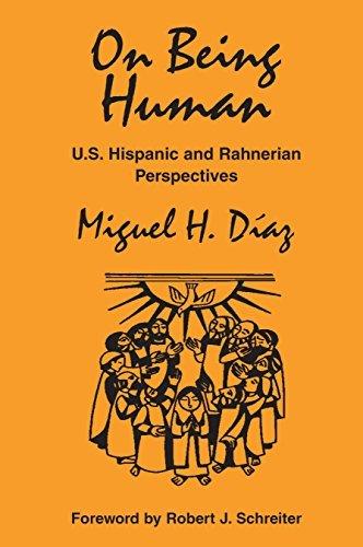 9781570754029: On Being Human: U.S. Hispanic And Rahnerian Perspectives (Faith & Cultures) (Faith & Cultures)