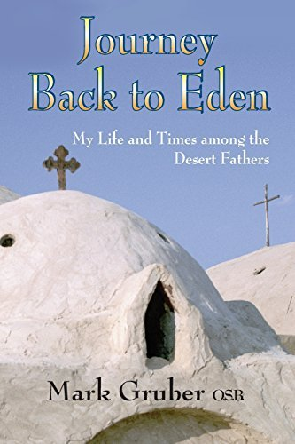 Journey Back to Eden: My Life and: Mark Gruber, M.