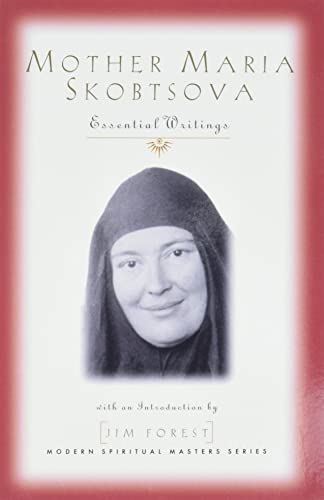 9781570754364: MOTHER MARIA SKOBTSOVA: Essential Writings (Modern spiritual masters series)
