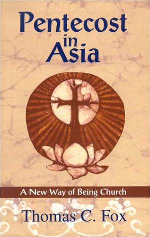 9781570754425: Pentecost in Asia: A New Way of Being Church