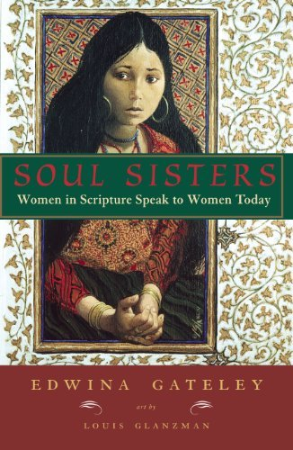 9781570754432: Soul Sisters: Women in Scripture Speak to Women Today