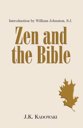 Zen and the Bible (Pt. 1-3): Kakichi Kadowaki