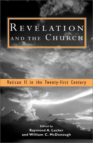 9781570754791: Revelation and the Church: Vatican II in the Twenty-First Century