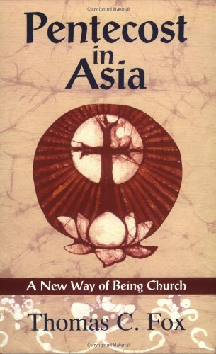 9781570754920: Pentecost in Asia: A New Way of Being Church
