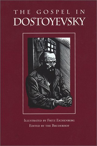 9781570755095: The Gospel in Dostoyevsky: Selections from His Works