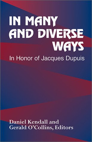 9781570755101: In Many and Diverse Ways: In Honor of Jacques Dupuis