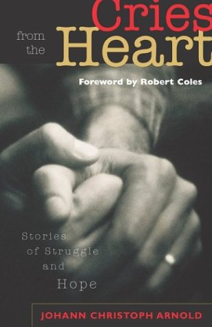 9781570755149: Cries from the Heart: Stories of Struggle and Hope