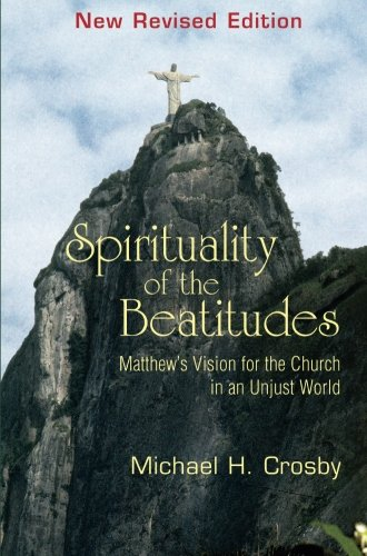 9781570755491: Spirituality of the Beatitudes: Matthew's Vision for the Church in an Unjust World
