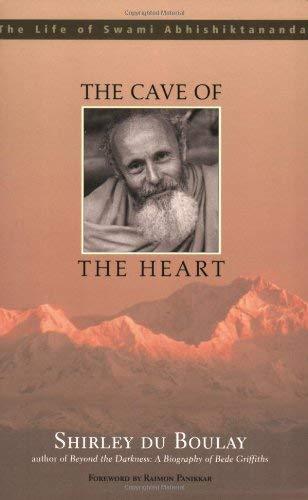 9781570756108: The Cave of the Heart: The Life of Swami Abhishiktananda