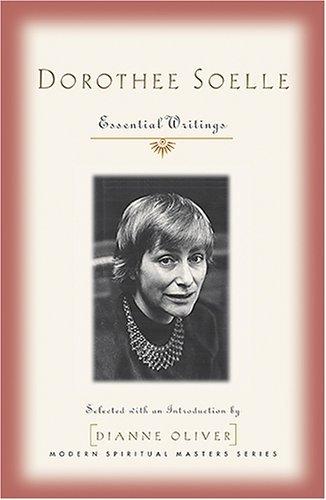 9781570756405: Dorothee Soelle: Essential Writings (Modern Spiritual Masters)