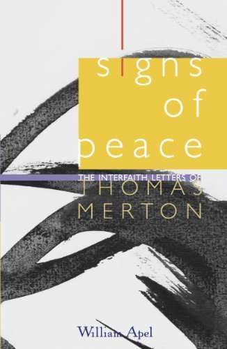 9781570756818: Signs of Peace: The Interfaith Letters of Thomas Merton