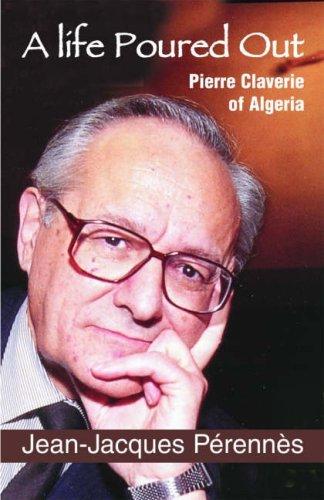 9781570757068: A Life Poured Out: Pierre Claverie of Algeria