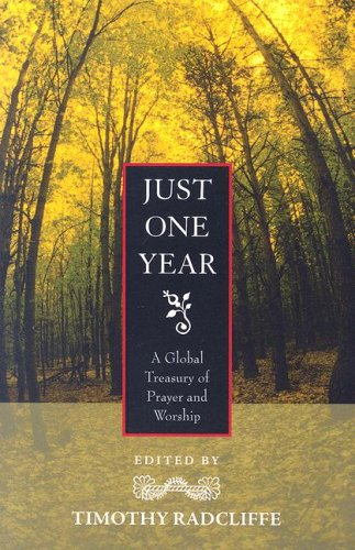 9781570757143: Just One Year: A Global Treasury of Prayer and Worship