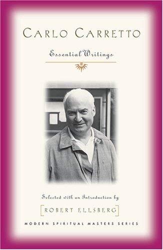9781570757259: Carlo Carretto: Essential Writings (Modern Spiritual Masters)