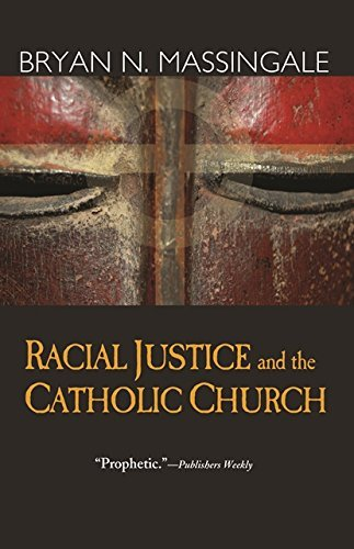 9781570757761: Racial Justice and the Catholic Church