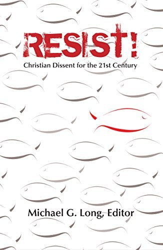 9781570758003: Resist!: Christian Dissent for the 21st Century