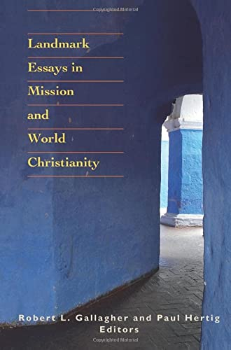 9781570758294: Landmark Essays in Mission and World Christianity